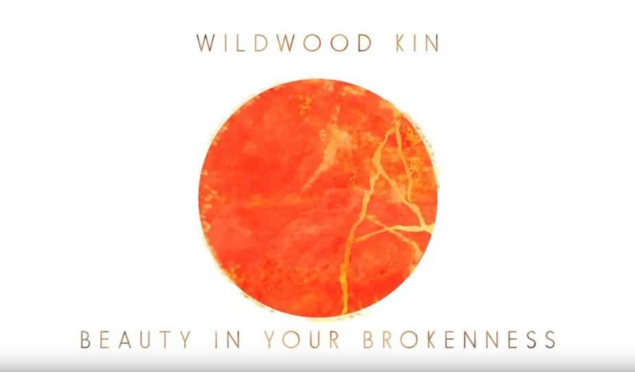 beauty-in-your-brokenness-lyric-video-wildwood-kin