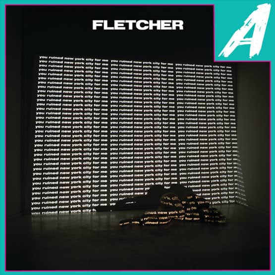 you-ruined-new-york-city-for-me-album-review-fletcher