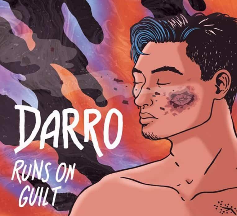 """Single artwork for Darro's new single """"Runs on Guilt"""""""