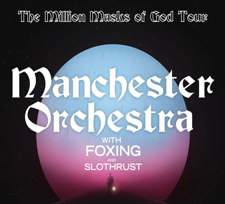 Tour poster for Manchester Orchestra's 'Million Masks of God' tour featuring Slothrust