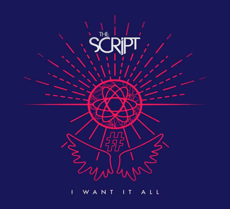 """Single artwork for The Script's new single """"I Want It All"""""""