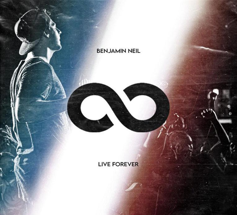 """Single artwork for Benjamin Neil's new single """"Live Forever"""""""